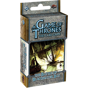 A GAME OF THRONES CHAPTER PACK THE BATTLE OF BLACKWATER BAY