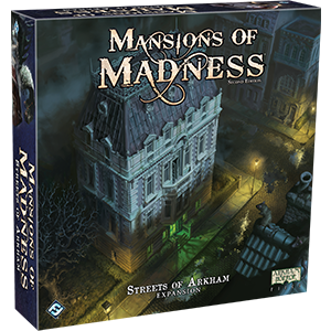 Streets of Arkham: Mansions of Madness (T.O.S.) -  Fantasy Flight Games