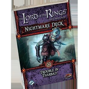 LOTR Trouble in Tharbad Nightmare Deck -  Fantasy Flight Games
