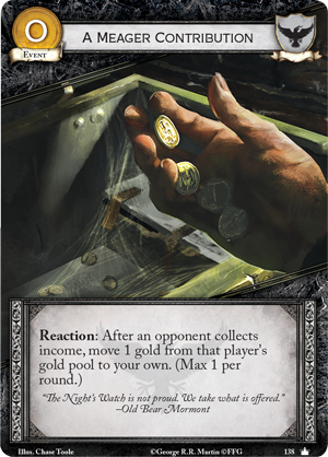 [JCE/LCG] Le Trône de Fer/A Game of Thrones 2nd Edition - Page 6 A-meager-contribution