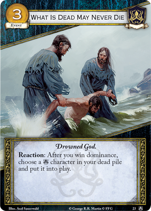 [Deluxe] Kings of the Isles Gt45_card_what-is-dead-may-never-die