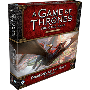 Dragons of the East: A Game of Thrones LCG 2nd Ed -  Fantasy Flight Games