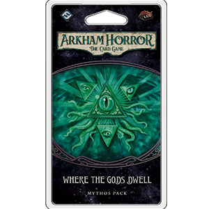 Where the Gods Dwell: Arkham Horror LCG -  Fantasy Flight Games
