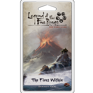 The Fires Within: L5R LCG -  Fantasy Flight Games