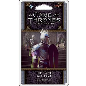The Faith Militant Chapter Pack: AGOT LCG 2nd Ed -  Fantasy Flight Games