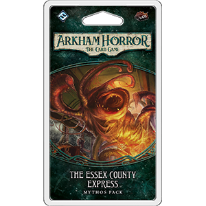 The Essex County Express: Arkham Horror LCG Expansion -  Fantasy Flight Games