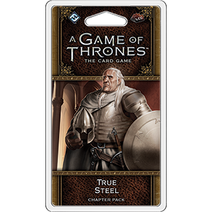 True Steel Chapter Pack: AGOT LCG 2nd Edition (T.O.S.) -  Fantasy Flight Games