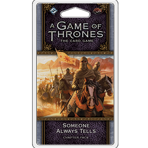 Someone Always Tells Chapter Pack: AGOT LCG 2nd Ed -  Fantasy Flight Games