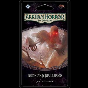 Union and Disillusion Mythos Pack: Arkham Horror LCG -  Fantasy Flight Games