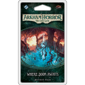 Where Doom Awaits Mythos Pack: Arkham Horror LCG -  Fantasy Flight Games