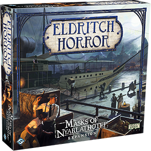 Masks of Nyarlathotep: Eldritch Horror -  Fantasy Flight Games