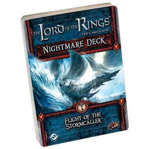 Flight of the Stormcaller Nightmare Deck: LOTR LCG -  Fantasy Flight Games