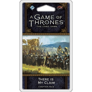 There is my Claim Chapter Pack: AGOT LCG 2nd Ed -  Fantasy Flight Games
