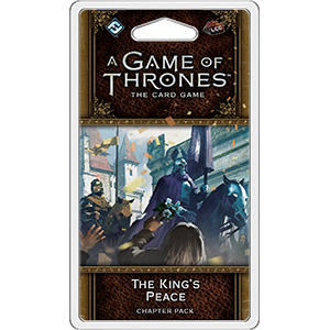 The Kings Peace Chapter Pack: AGOT LCG Second Edition -  Fantasy Flight Games