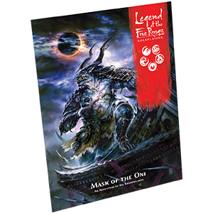 Mask of the Oni: Legend of the Five Rings RPG -  Fantasy Flight Games