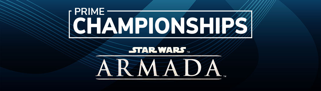 2019 Star Wars Armada Prime Championships Fantasy Flight Games