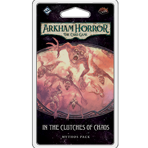 In the Clutches of Chaos Mythos Pack: Arkham Horror LCG -  Fantasy Flight Games