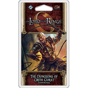 The Dungeons of Cirith Gurat Adventure Pack: Lord of the Rings LCG (T.O.S.) -  Fantasy Flight Games