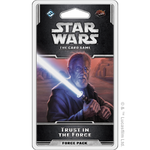 Trust in the Force: Star Wars LCG - Fantasy Flight Games
