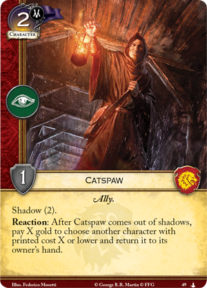 [Dance of the Shadows] C2 March On Winterfell - Page 4 Gt33_card_catspaw