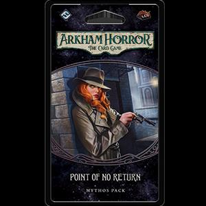 Point of No Return: Arkham Horror LCG -  Fantasy Flight Games