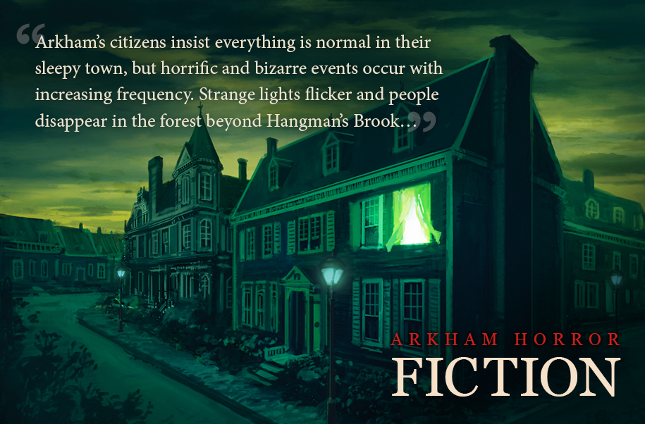 Inspired In Part By The Eerie Fiction Of HP Lovecraft Arkham Horror Files Setting Is One Terrors So Unthinkable That Merely Catching Sight