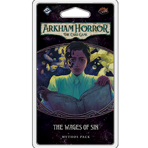 The Wages of Sin Mythos Pack: Arkham Horror -  Fantasy Flight Games