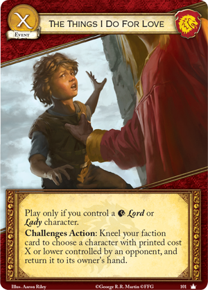 [JCE/LCG] Le Trône de Fer/A Game of Thrones 2nd Edition - Page 4 The-things-i-do-for-love