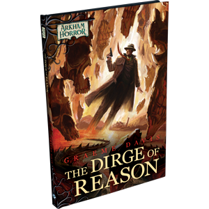 The Dirge of Reason: Arkham Horror Files (T.O.S.) -  Fantasy Flight Games