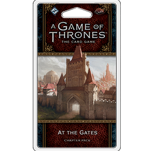 At The Gates Chapter Pack: A Game of Thrones LCG -  Fantasy Flight Games