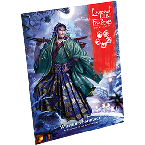 Legend of the Five Rings RPG: Winters Embrace -  Fantasy Flight Games