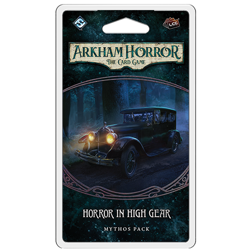Horror in High Gear Mythos Pack: Arkham Horror LCG -  Fantasy Flight Games
