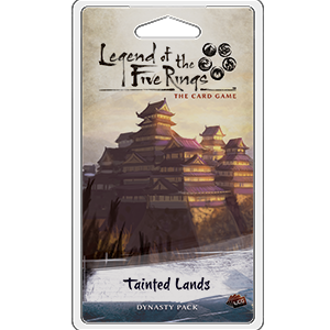 Tainted Lands Dynasty Pack: L5R LCG -  Fantasy Flight Games