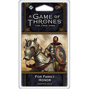 For Family Honor Chapter Pack: AGOT LCG -  Fantasy Flight Games