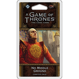 No Middle Ground Chapter Pack: AGOT LCG 2nd Ed -  Fantasy Flight Games